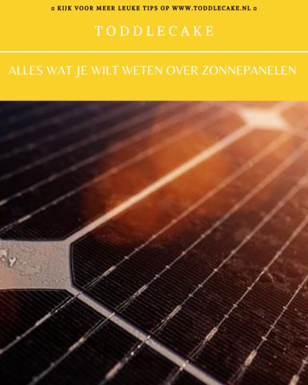 Alles wat je wilt weten over zonnepanelen